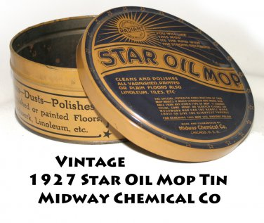 Vintage 1927 Star Oil Mop Tin Midway Chemical Co