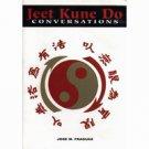 BU1350A  Jeet Kune Do Conversations Book - Jose Fraguas