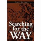 BU1800A  Searching for the Way Book - Nigel Sutton