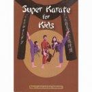 BU3280A  Super Karate For Kids Book - Roger Carlton