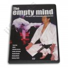 VD6602A Empty Mind DVD Martial Arts Masters history karate kung fu spirit philosophy NEW
