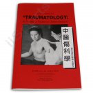 YZ5202A Traumatology As Treated By Traditional Chinese Medicine Paperback Dr Zee Lo NEW