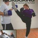 BK5260A   Jeet Kune Do Kickboxing Book Chris Kent, Tim Tackett