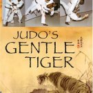 VD7067A Judo's Gentle Tiger movie DVD 1970s George Harris karate kid RS0114