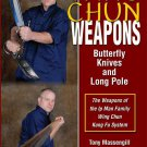 VD7313A Ip Man Wing Chun Weapons Butterfly Knives Long Pole DVD Tony Massengill