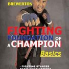 VD7360A Martial Arts Fighting Foundation of Champion Basics DVD Kevin Brewerton