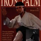 BU4150A Complete Iron Palm kung fu Training book Brian Gray Chinese OOP! karate mma