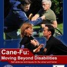 VD2604A  Cane Fu: Moving Beyond Disabilities Home & Street Self Defense DVD Crandall