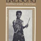 BO2025A  Balisong Veintenueve Filipino Knife Fighting Book Shishir Inocalla OOP escrima