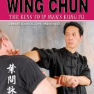 BE0021A  Mastering Ip Man Wing Chun Kung Fu Book Samuel Kwok Tony Massengill RARE!