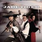 VO1585A  Jade Tiger DVD - Ancient China Zhao & Tang Clan Martial Arts Action movie