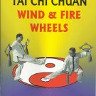BO2026A  Tai Chi Chuan Wind & Fire Wheels Feng Huo Lun Weapon Book Dr Steve Sun Rare! OOP