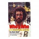 BO9100A  Who's Who in the Martial Arts Book 1975/2009 Edition  Bob Wall Emil Farkas