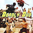 VO1695A  The Deadly Duo DVD Chinese Kung Fu Martial Art David Chiang, Ti Lung, Bolo Yeung