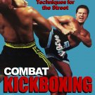 VD3057A  Combat Kickboxing #3 Techniques for the Street DVD Hector Echavarria
