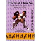 VD5269A  Practical Chinese Chin Na #2 Applications Theories & Techniques DVD Tim Cartmell