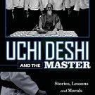 BO9953A  Uchi Deshi Inside Student & Master Paperback Book Malcolm Phipps  Martial Arts