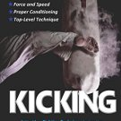 BO9959A  Power Kicking: Critical Leg Fighting Techniques Wei Kune Do Book Leo Fong