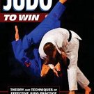 BO9968A  Judo to Win: Theory & Techniques of Effective Practice Book P.M. Barnett