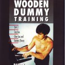 VD5314A  Wing Chun Gung Fu Wooden Dummy Training Part #2 Lop Sau, Chee Sau DVD Williams
