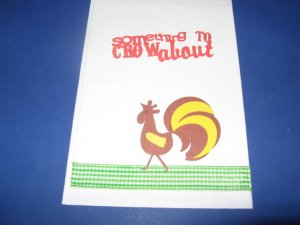 Something to crow about rooster chicken handmade greeting card M21