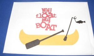 You Float My Boat handmade greeting card M23