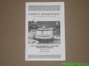 Cook's Essentials CEPC660 6 QT. Pressure Cooker Owner's Manual Only