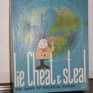 Lie Cheat & Steal