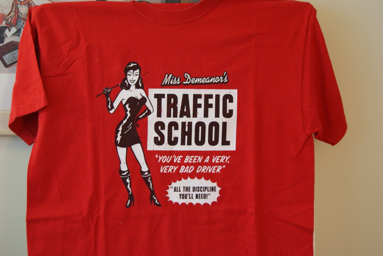 Miss Demeanor's TRAFFIC SCHOOL tee