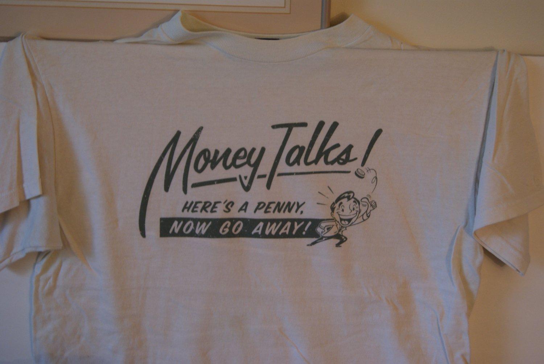 Money talks tee