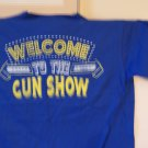 Welcome to the gun show tee