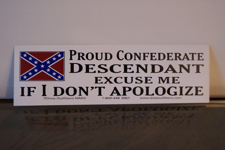 Proud Confederate Descendant......sticker