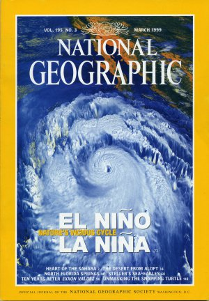 National Geographic March 1999-El Nino/La Nina Natures Vicious Cycle