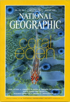National Geographic January 1999-Coral Eden