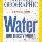 National Geographic April 2010 A Special Issue - Water - Our Thirsty World