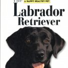 Guide to The Labrador Retriever by Lisa Weiss Agresta
