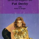 The Lady and Her Tiger by Pat Derby *Signed*