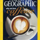 National Geographic January 2005-Why We Love Caffeine