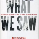 WHAT WE SAW- September 11 2001 -CBS News / Joe Klein New Hardcover includes DVD