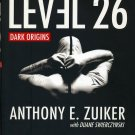 Level 26: Dark Origins, Anthony E. Zuiker, Duane Swierczynski, Very Good Book