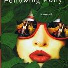 Following Polly: A Novel, Karen Bergreen, Very Good Book