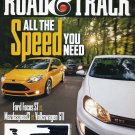 ROAD & TRACK November 2012 Ford Focus ST vs Mazda Speed 3 vs VW GTi
