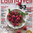 Earing Well Magazine  December2013 Holiday Recipes, Stay Trim Cranberry Season