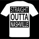Straight Outta Nashville T-Shirt