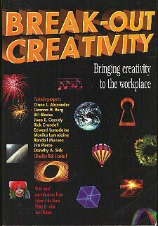 Break-Out Creativity Bringing Creativity to the Workplace brainstorming innovation sales