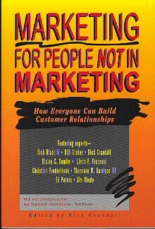 Marketing for People Not in Marketing How Everyone Can Build Customer Relationships Service