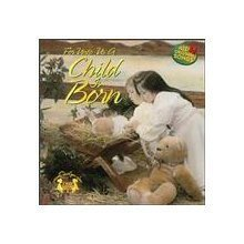 Christimas Songs * For Unto us a Child is Born * CD