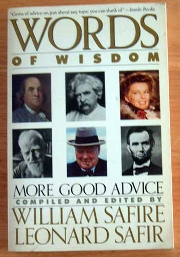 Words of Wisdom Quotes by William Safire Humor Love Thankful Satire Children Animals