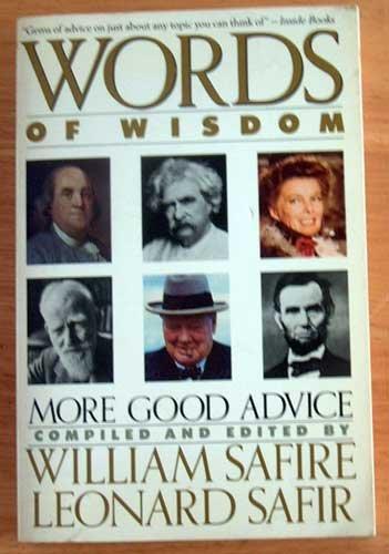 Words of Wisdom Quotes by William Safire Humor Love Thankful Satire Children Animals