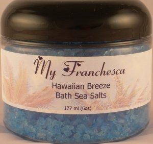 My Franchesca Hawaiian Breeze Bath Sea Salts in a 6oz Jar